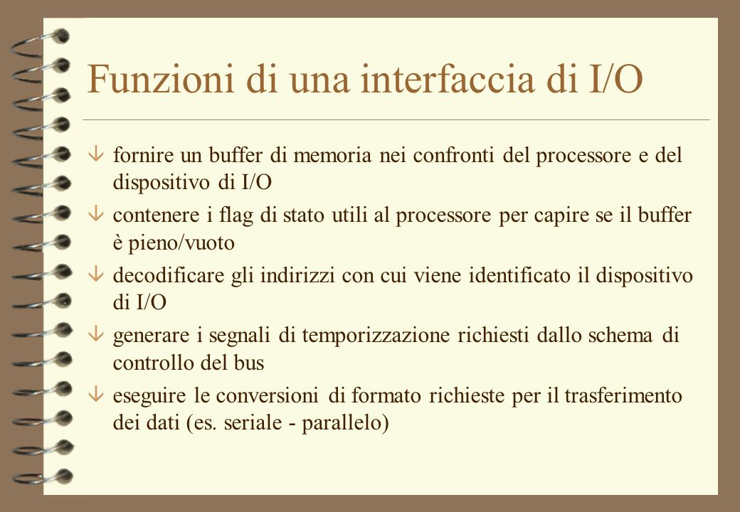 Funzioni di una interfaccia di I/O