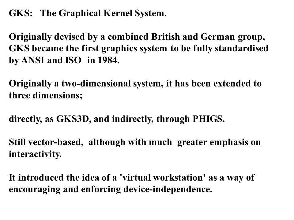 GKS: The Graphical Kernel System.