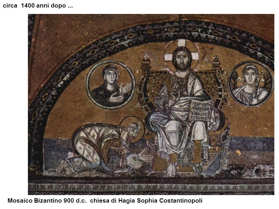 circa 1400 anni dopo ... Mosaico Bizantino 900 d.c. chiesa di Hagia Sophia Costantinopoli