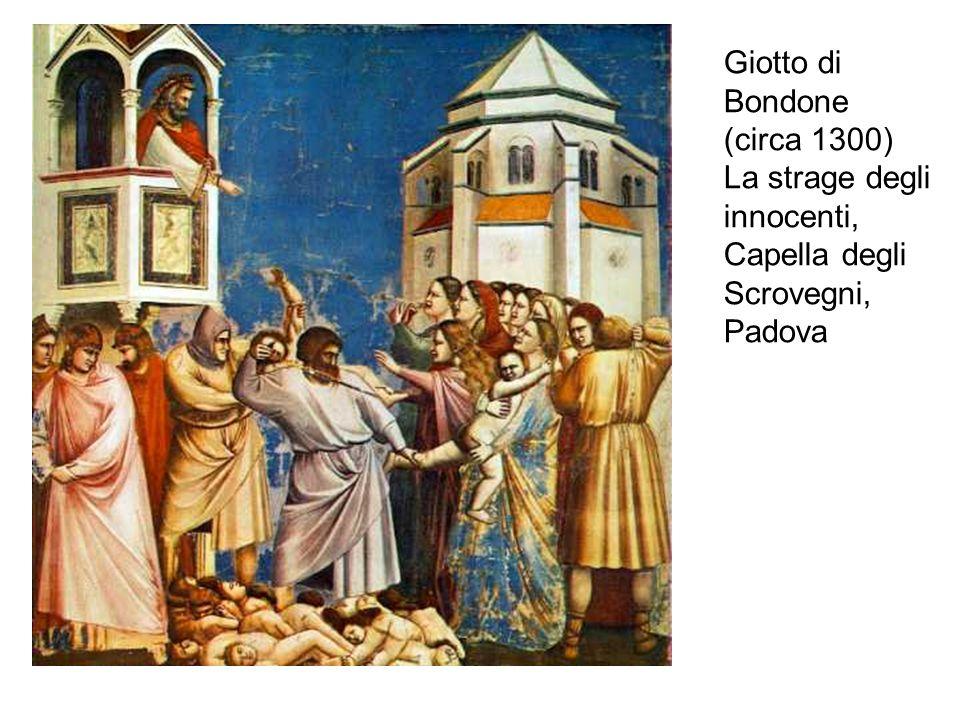 Giotto di Bondone (circa 1300) La strage degli innocenti, Capella degli Scrovegni, Padova