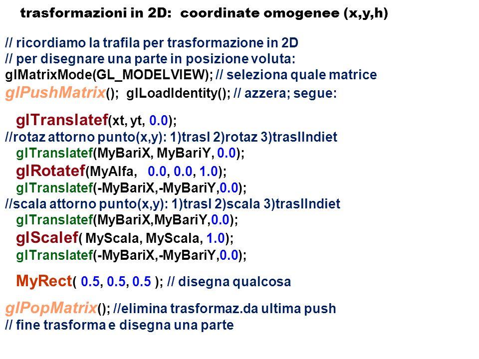 trasformazioni in 2D: coordinate omogenee (x,y,h)