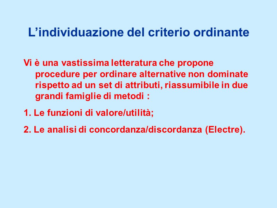 L'individuazione del criterio ordinante