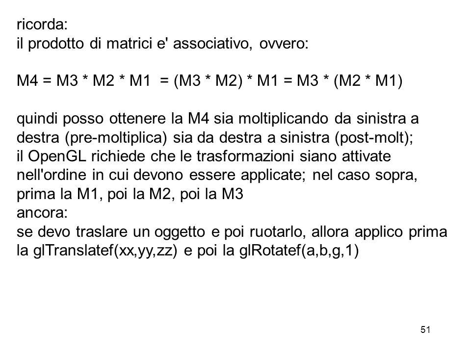 ricorda: il prodotto di matrici e associativo, ovvero: M4 = M3 * M2 * M1 = (M3 * M2) * M1 = M3 * (M2 * M1)