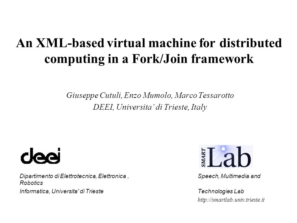 An XML-based virtual machine for distributed computing in a Fork/Join framework
