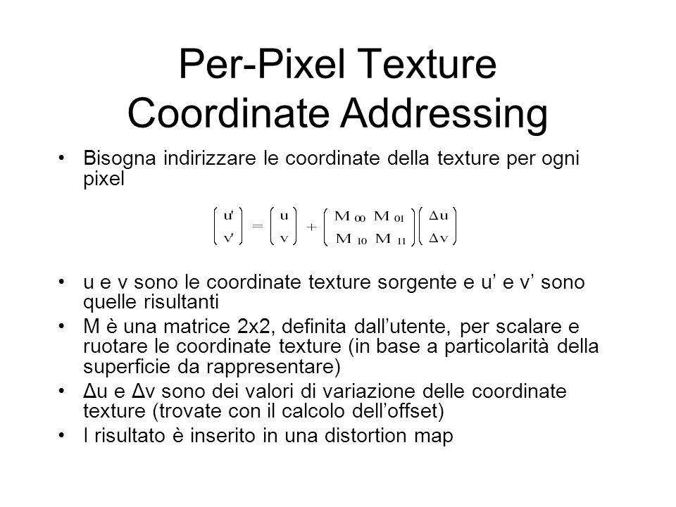Per-Pixel Texture Coordinate Addressing