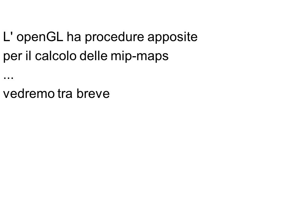 L openGL ha procedure apposite