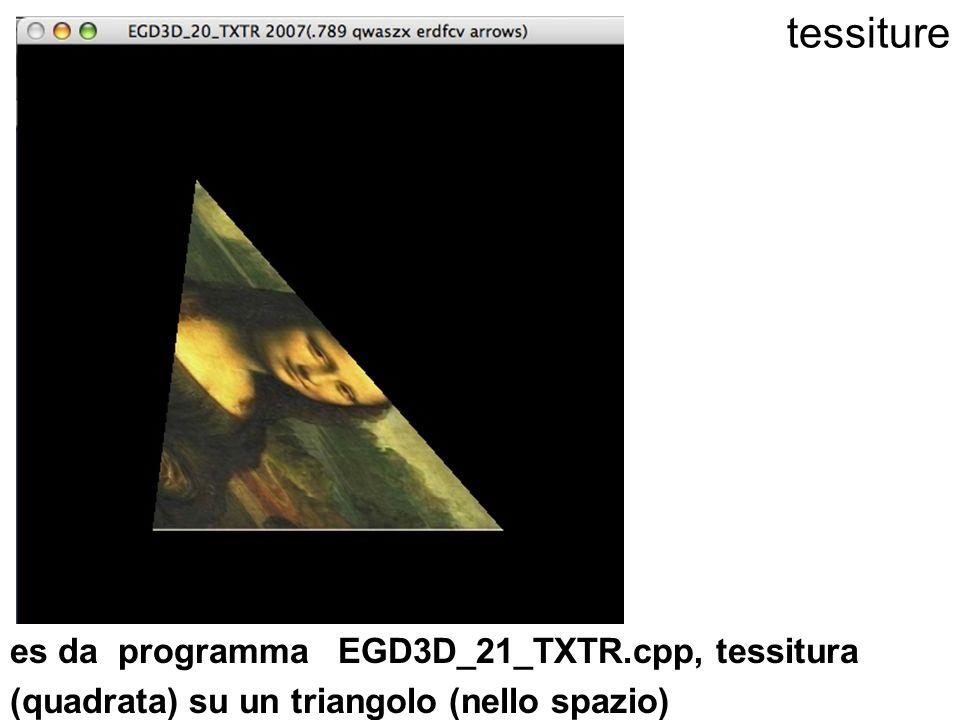 tessiture es da programma EGD3D_21_TXTR.cpp, tessitura