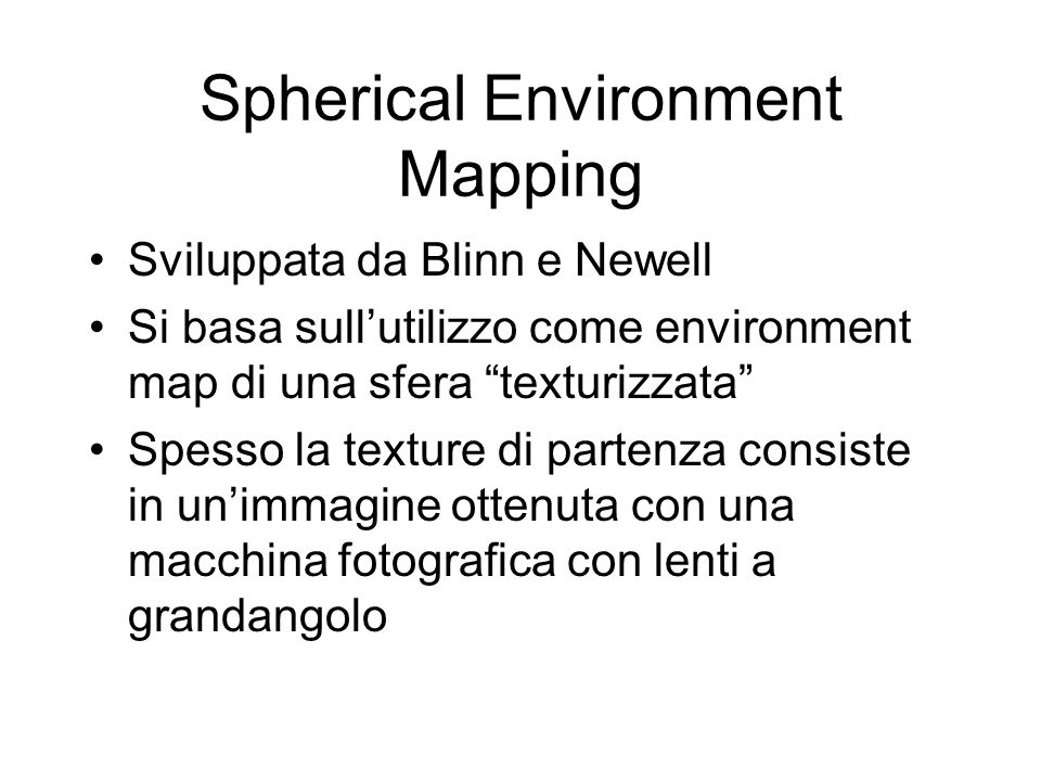 Spherical Environment Mapping
