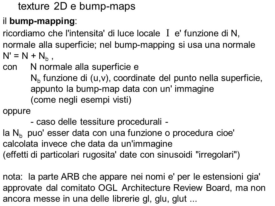 texture 2D e bump-maps il bump-mapping: