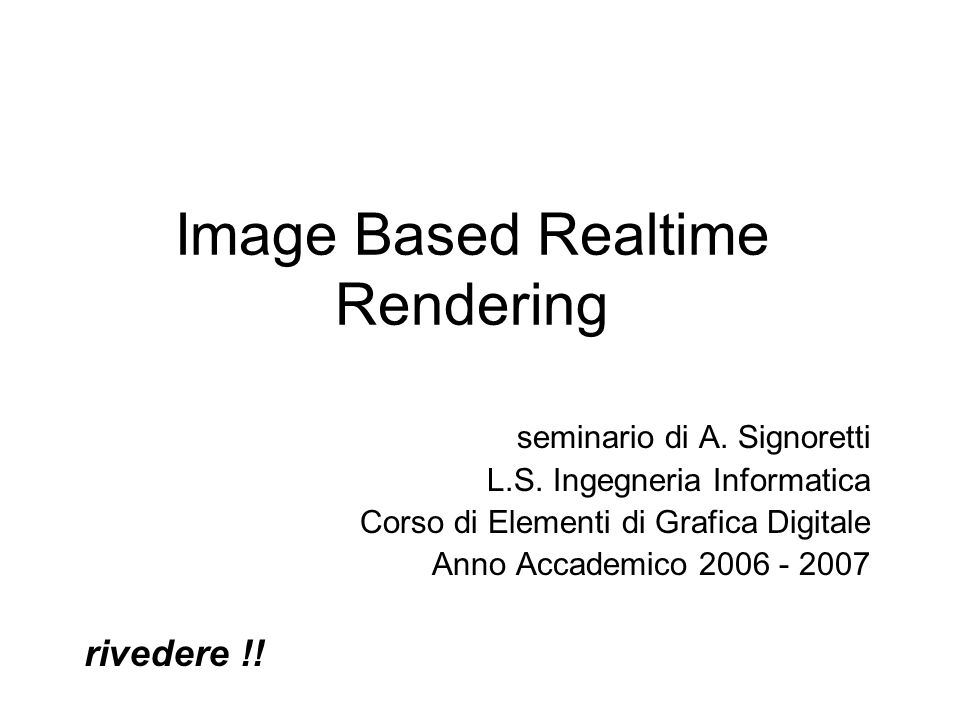 Image Based Realtime Rendering