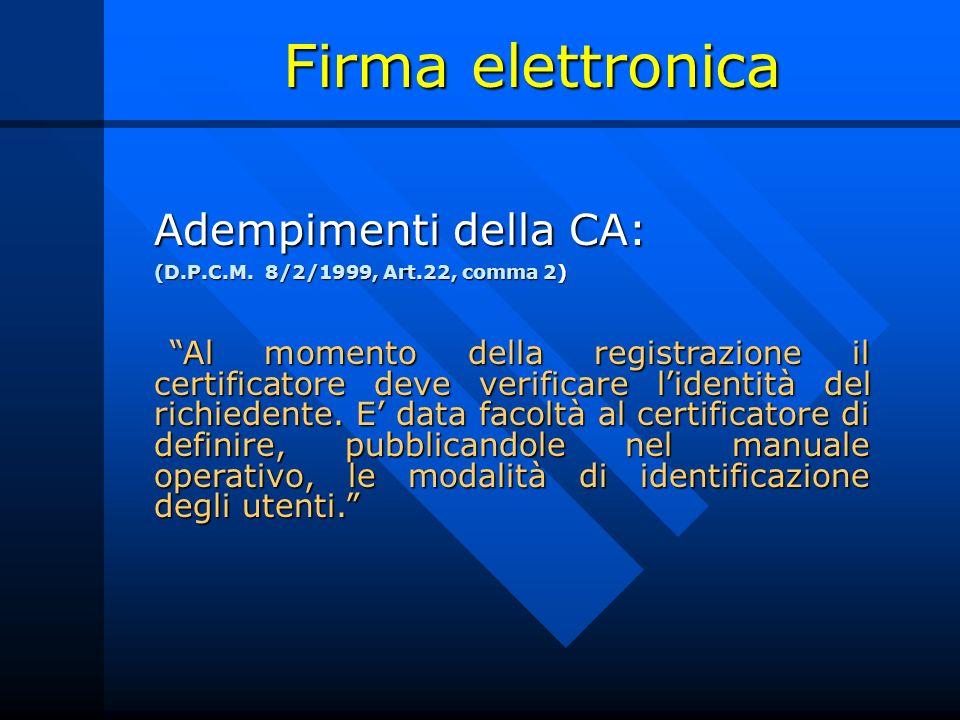 Firma elettronica Adempimenti della CA: