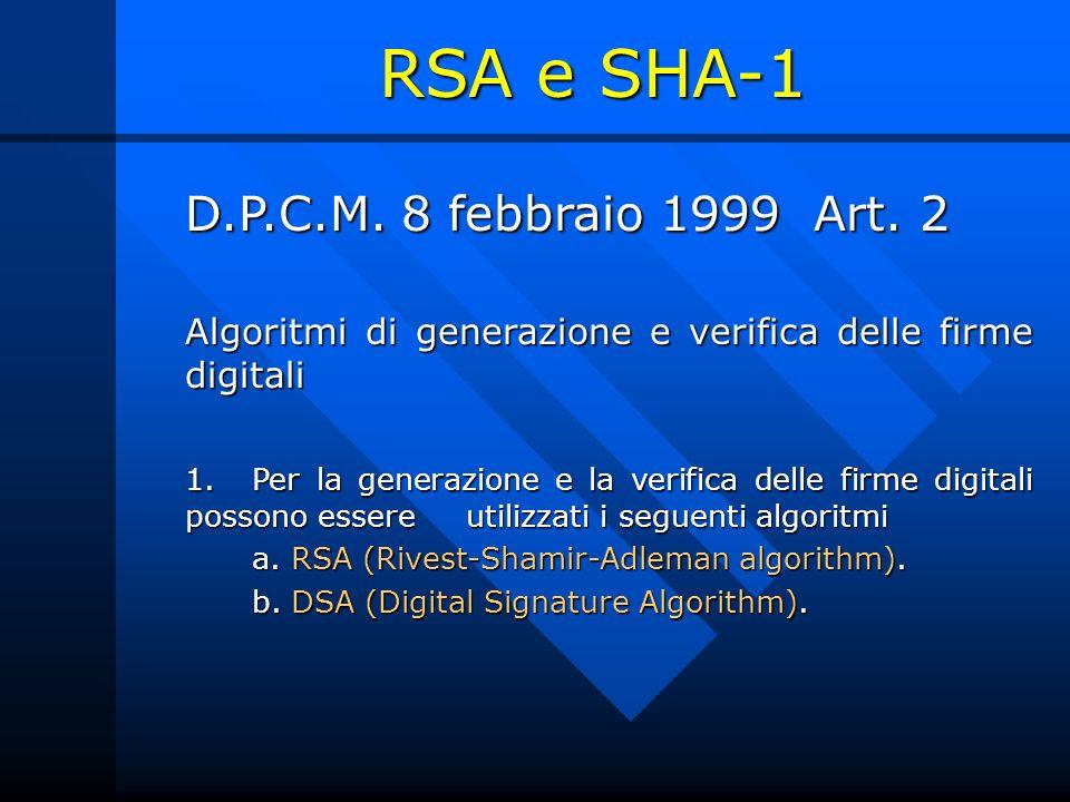 RSA e SHA-1 D.P.C.M. 8 febbraio 1999 Art. 2
