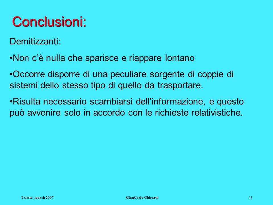 Conclusioni: Demitizzanti: