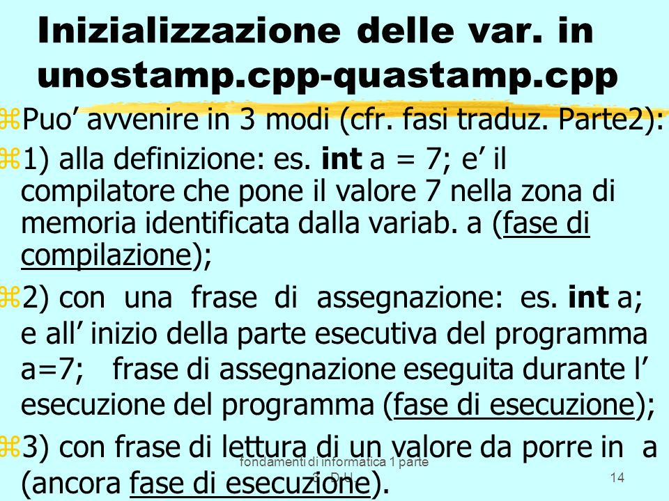 Inizializzazione delle var. in unostamp.cpp-quastamp.cpp