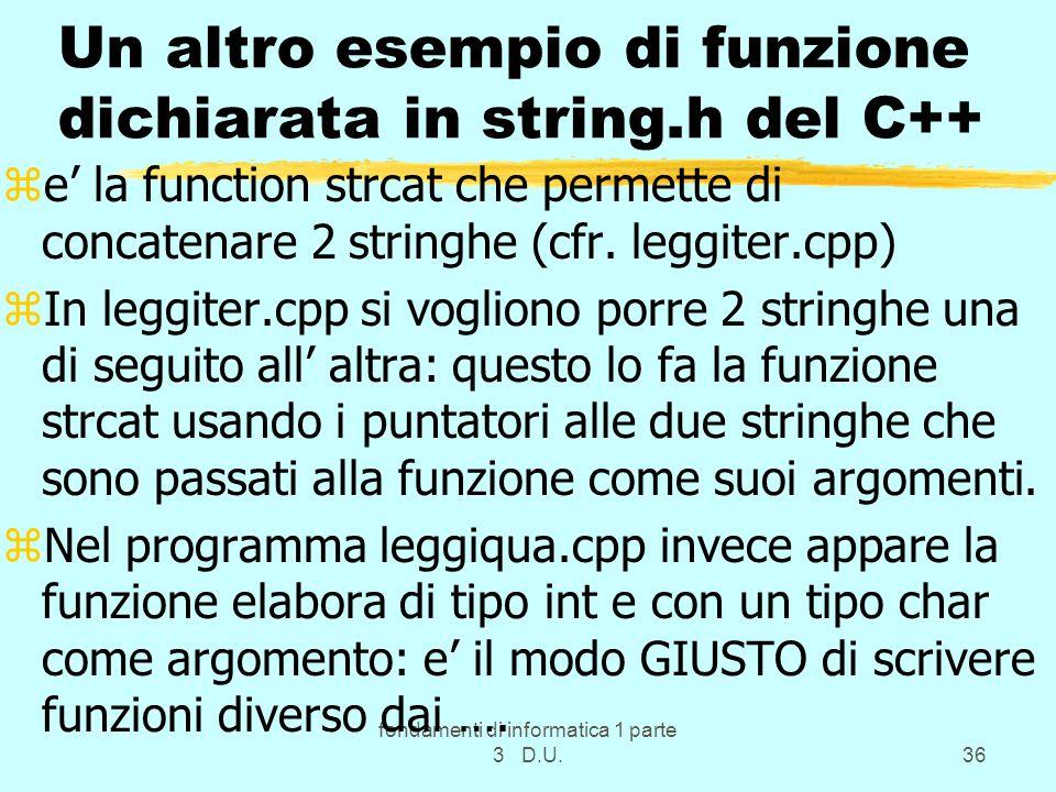 Un altro esempio di funzione dichiarata in string.h del C++