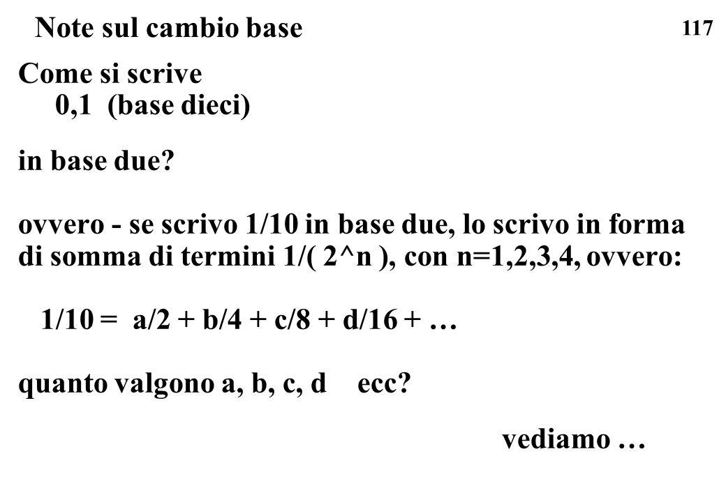 Note sul cambio base Come si scrive. 0,1 (base dieci) in base due