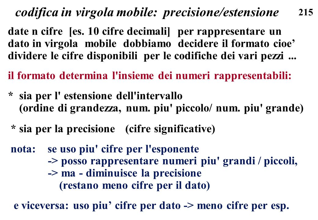 codifica in virgola mobile: precisione/estensione