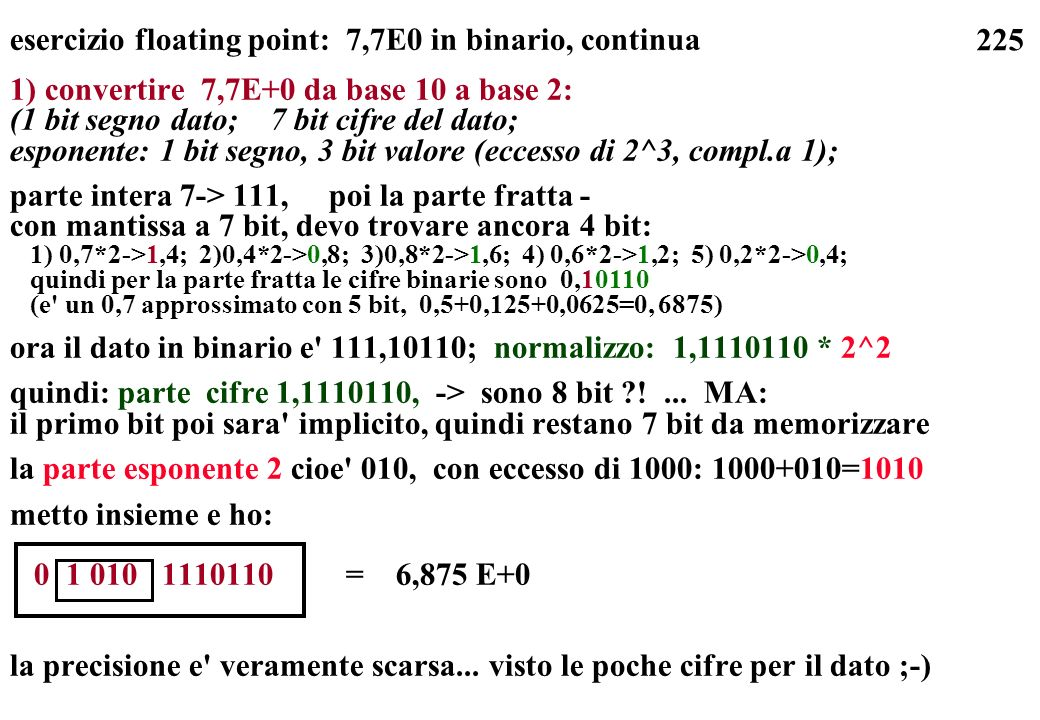 esercizio floating point: 7,7E0 in binario, continua