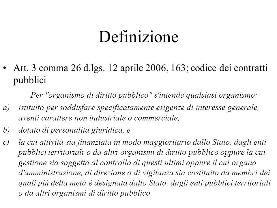 Definizione Art. 3 comma 26 d.lgs. 12 aprile 2006, 163; codice dei contratti pubblici.