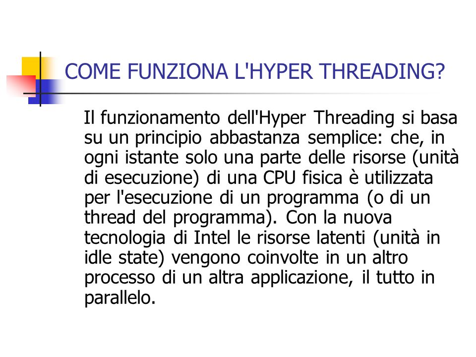 COME FUNZIONA L HYPER THREADING