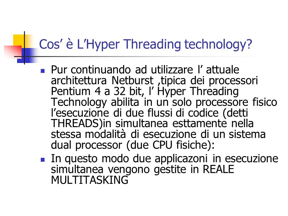 Cos' è L'Hyper Threading technology