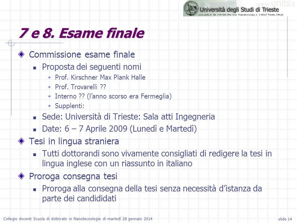 7 e 8. Esame finale Commissione esame finale Tesi in lingua straniera
