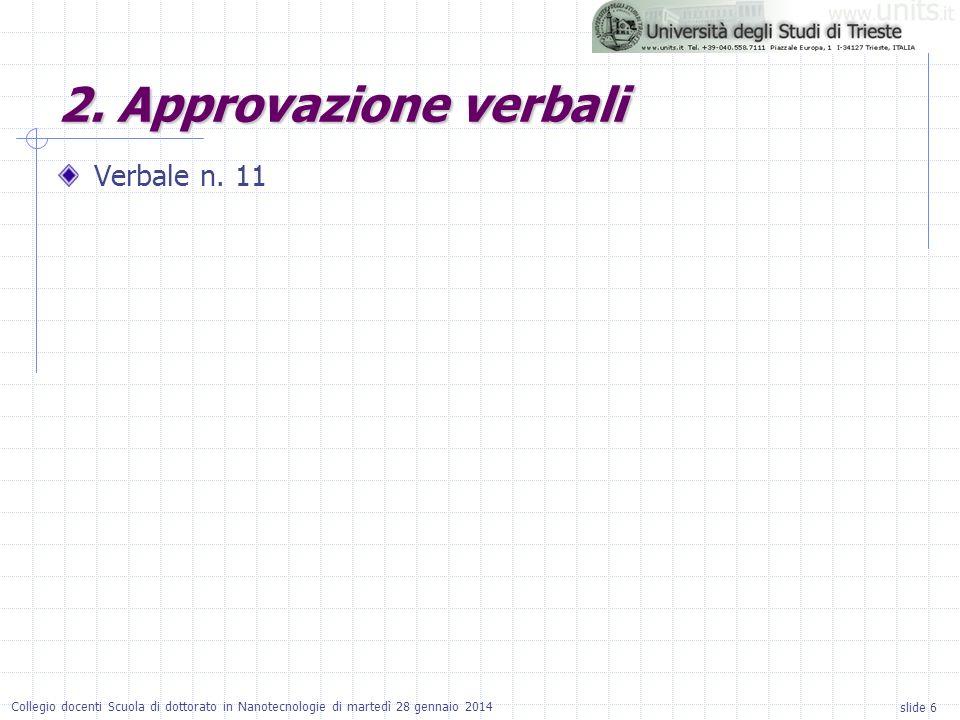 2. Approvazione verbali Verbale n. 11