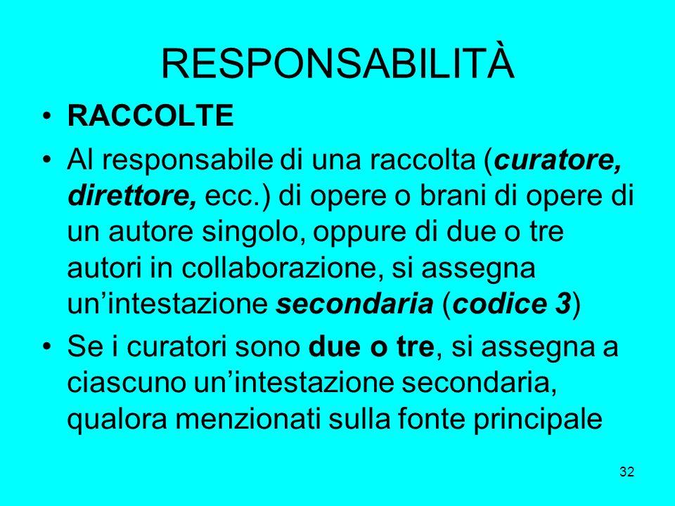 RESPONSABILITÀ RACCOLTE