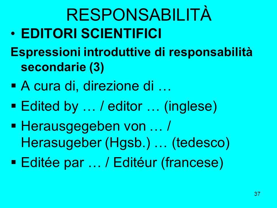 RESPONSABILITÀ EDITORI SCIENTIFICI A cura di, direzione di …
