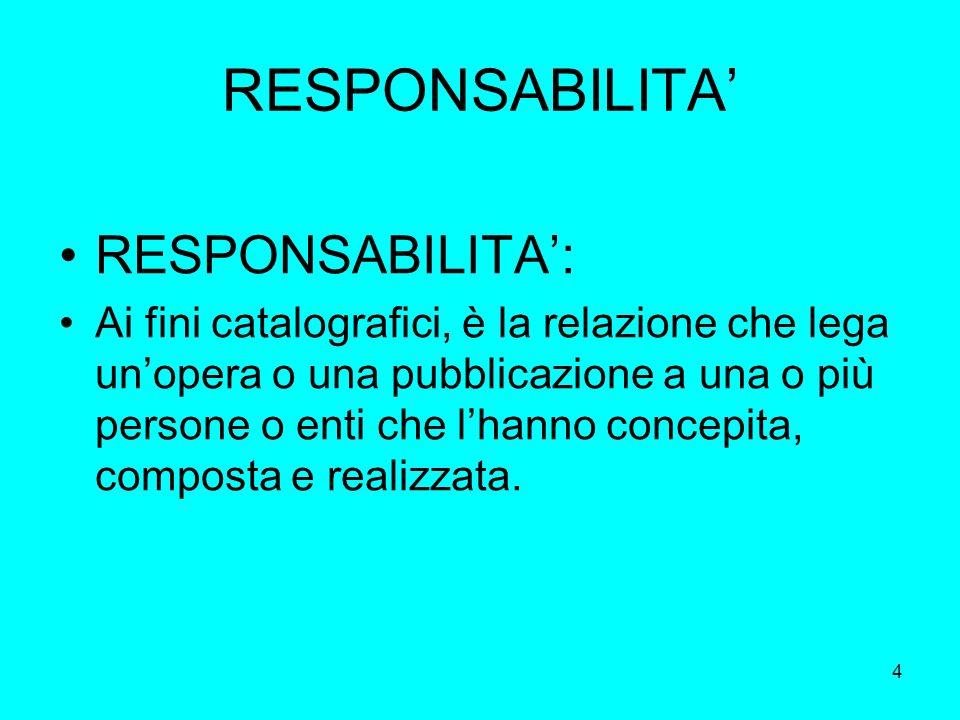 RESPONSABILITA' RESPONSABILITA':
