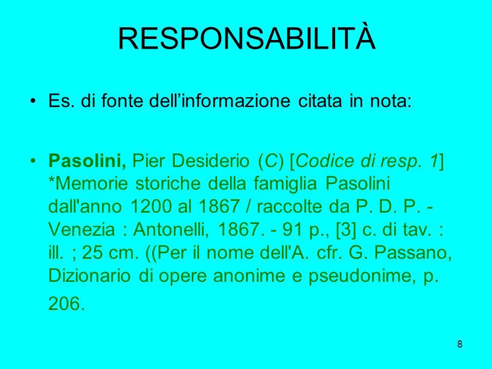 RESPONSABILITÀ Es. di fonte dell'informazione citata in nota: