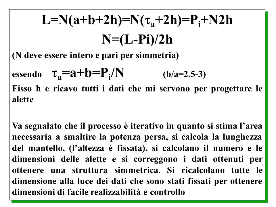 L=N(a+b+2h)=N(a+2h)=Pi+N2h