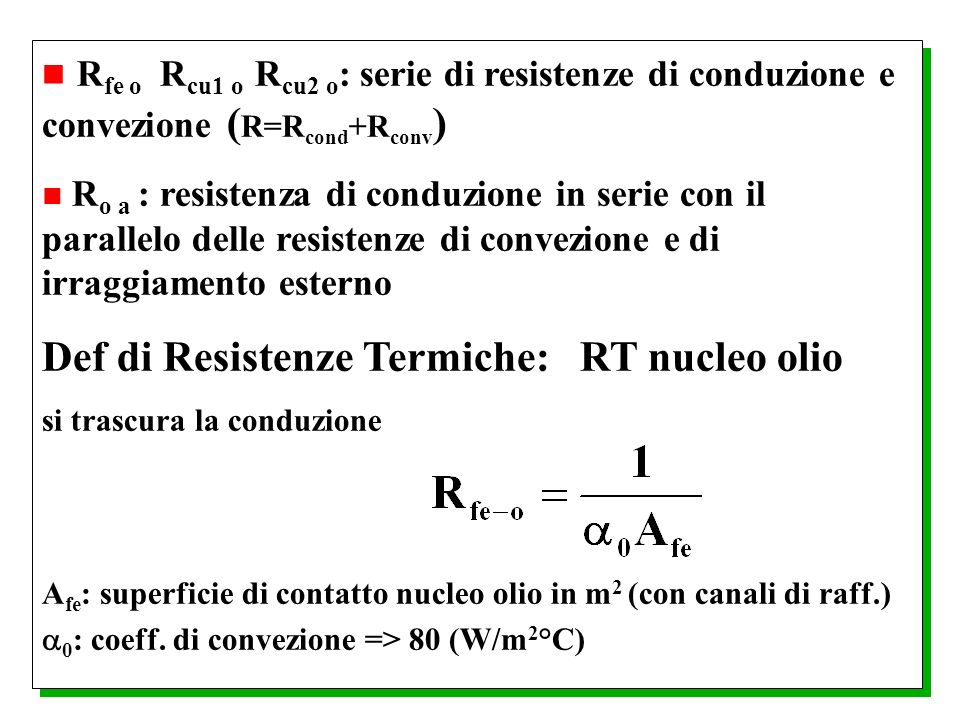 Def di Resistenze Termiche: RT nucleo olio