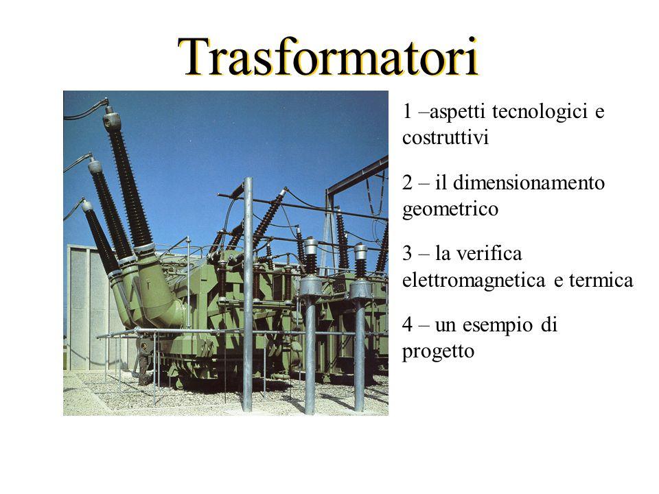 Trasformatori 1 –aspetti tecnologici e costruttivi
