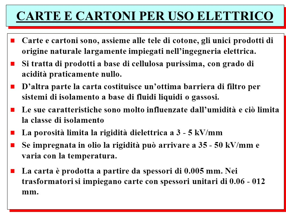CARTE E CARTONI PER USO ELETTRICO