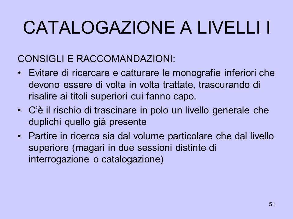 CATALOGAZIONE A LIVELLI I