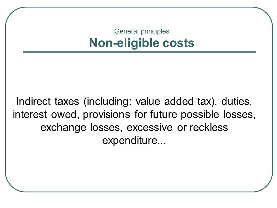 General principles Non-eligible costs.