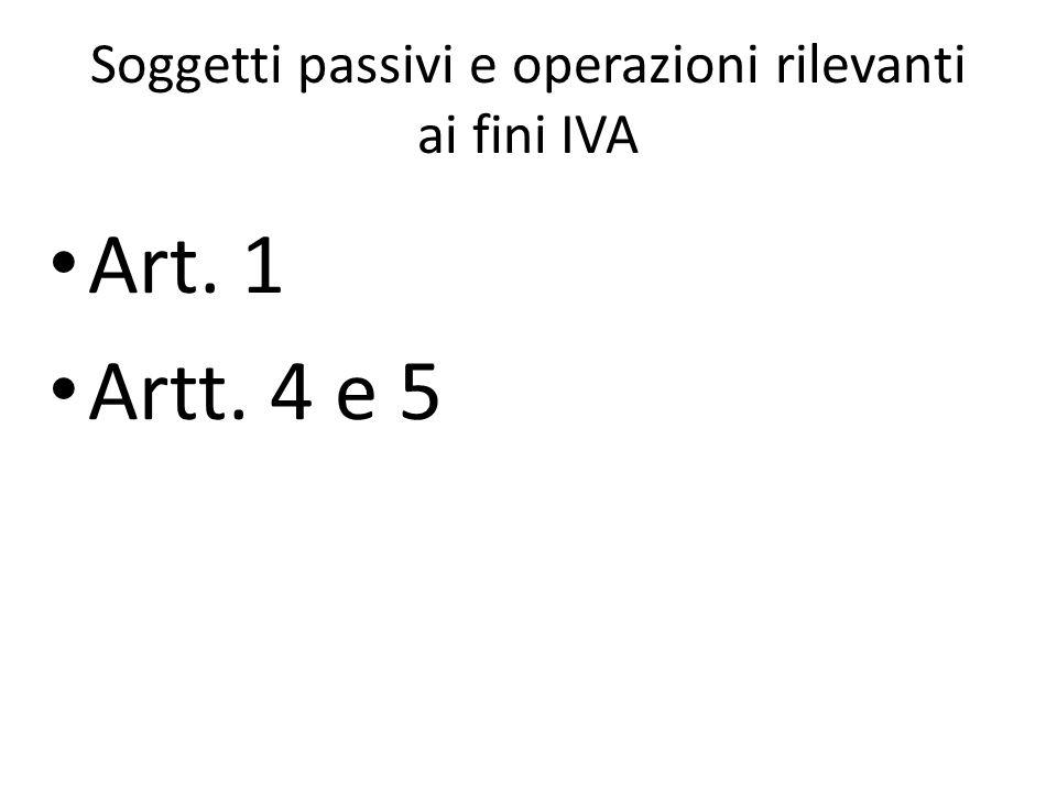 Soggetti passivi e operazioni rilevanti ai fini IVA