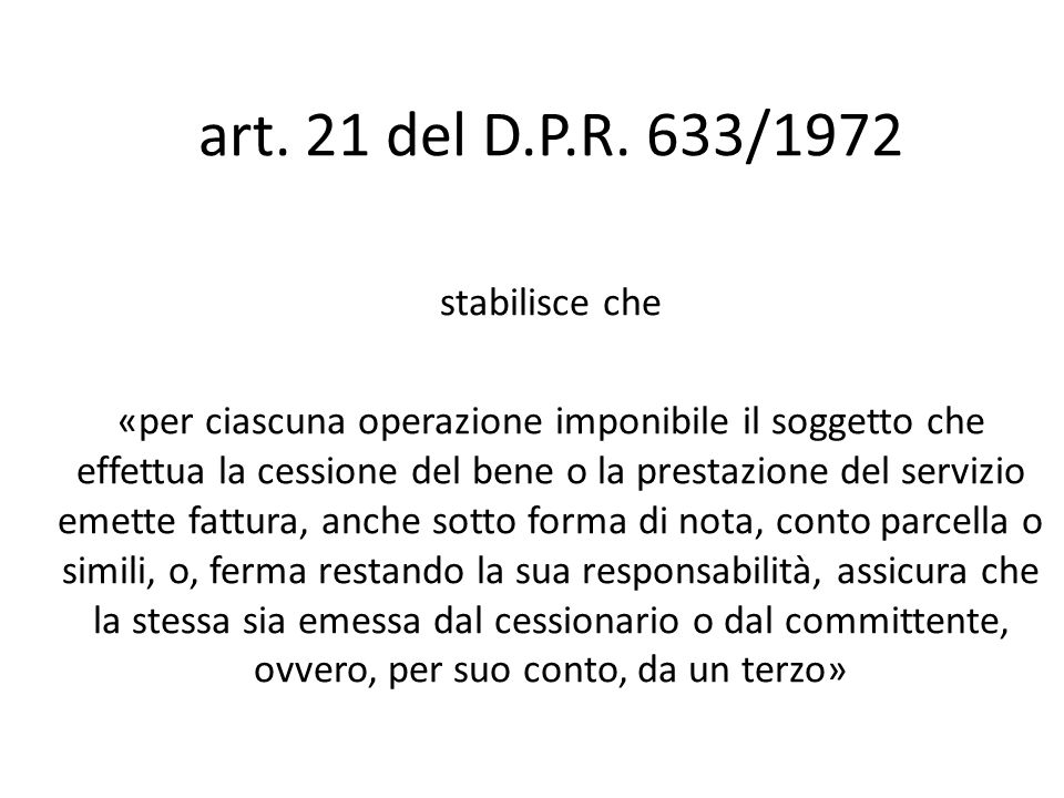 art. 21 del D.P.R. 633/1972 stabilisce che