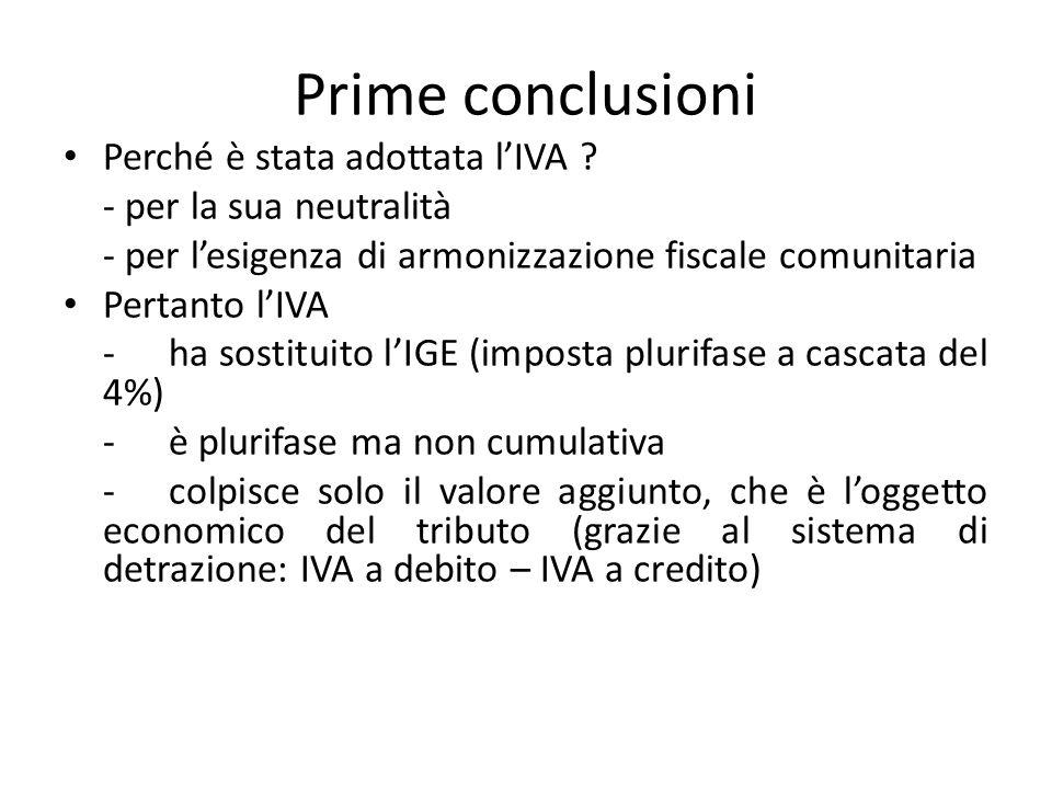 Prime conclusioni Perché è stata adottata l'IVA