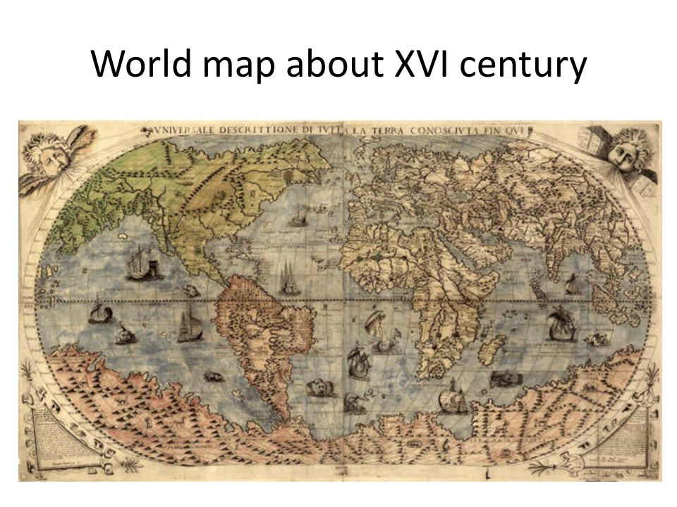 World map about XVI century