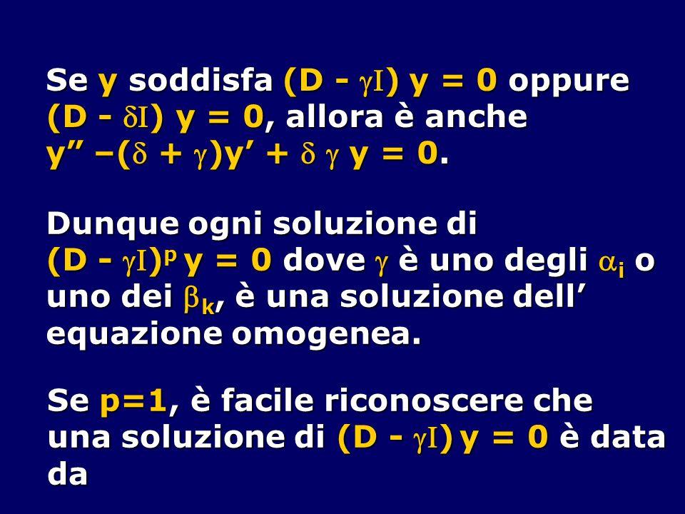 Se y soddisfa (D - I) y = 0 oppure