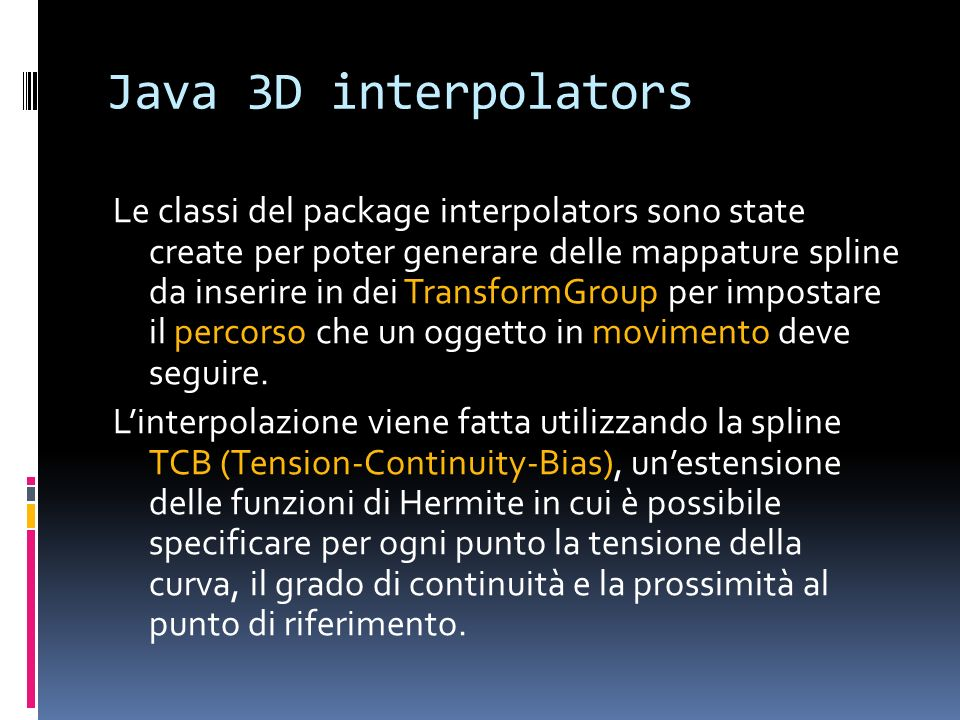 Java 3D interpolators