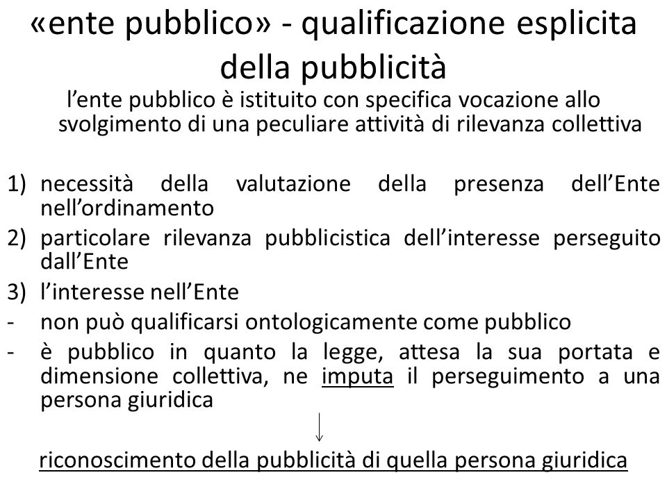 «ente pubblico» - qualificazione esplicita della pubblicità