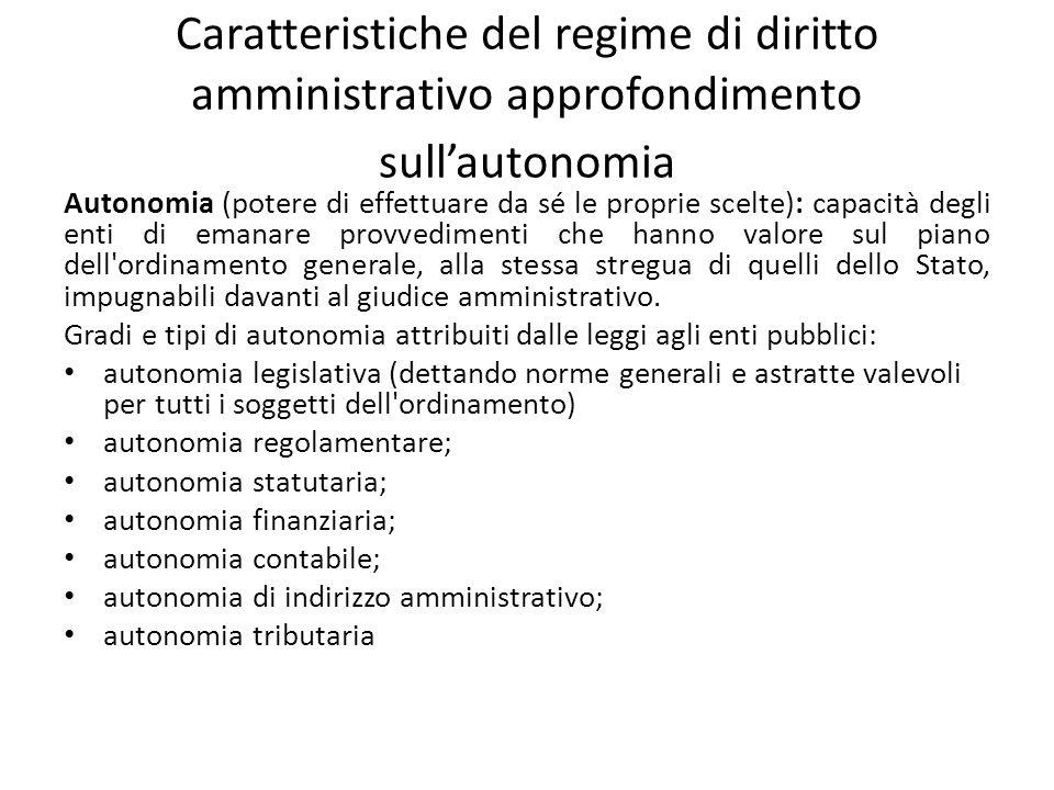 Caratteristiche del regime di diritto amministrativo approfondimento sull'autonomia