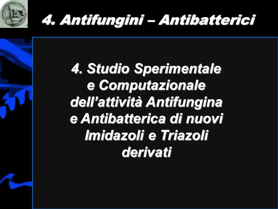 4. Antifungini – Antibatterici
