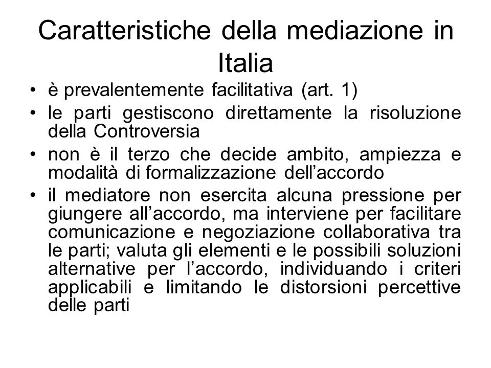 Caratteristiche della mediazione in Italia