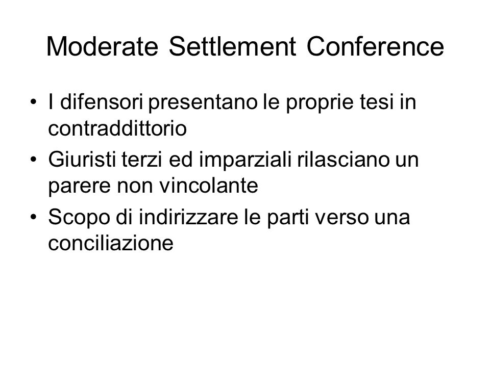 Moderate Settlement Conference