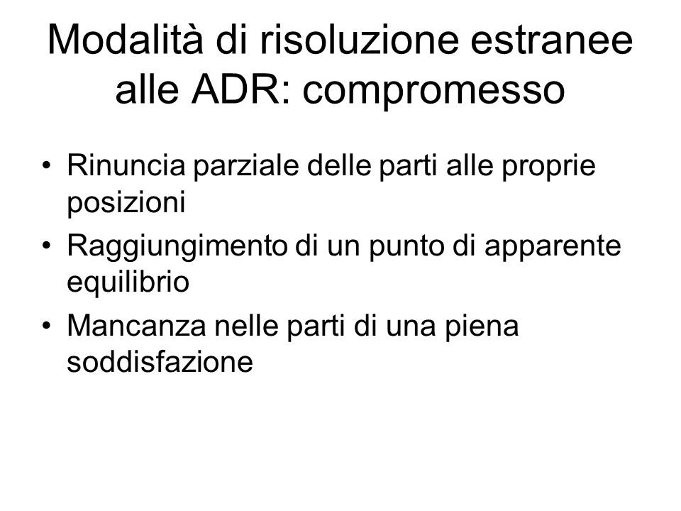 Modalità di risoluzione estranee alle ADR: compromesso