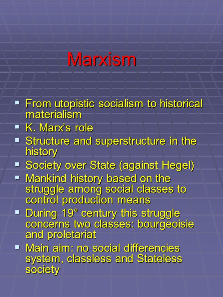 Marxism From utopistic socialism to historical materialism
